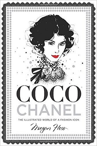 Coco Chanel: The Illustrated World of a Fashion Icon Review