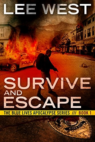 SURVIVE AND ESCAPE: A Post Apocalyptic EMP Thriller (The Blue Lives Apocalypse Series Book 1) Review