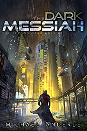 The Dark Messiah (The Second Dark Ages Book 1) Review