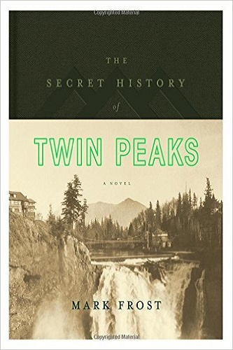 The Secret History of Twin Peaks: A Novel Review