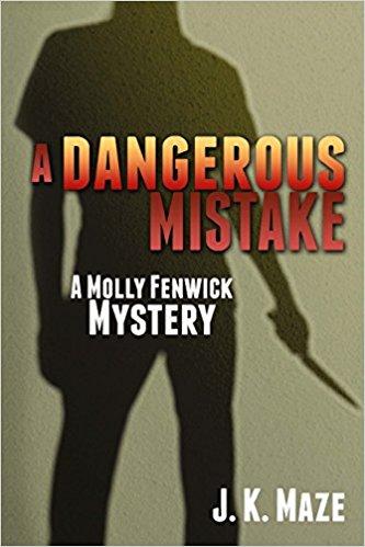A Dangerous Mistake: A Mollie Fenwick Mystery (Mollie Fenwick Mysteries) (Volume 1)